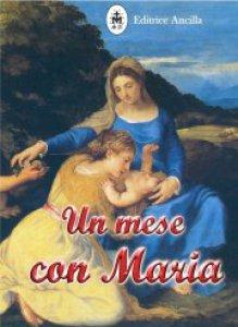 Copertina di 'Un mese con Maria'