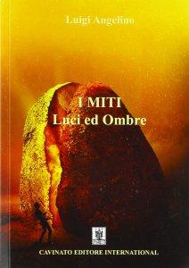 Copertina di 'Miti: luci e ombre. (I)'