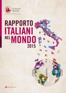 Copertina di 'Rapporto Italiani nel Mondo 2015'