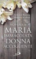 Novena a Maria Immacolata Donna accogliente - Antonio Ruccia