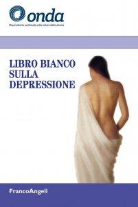 Copertina di 'Libro bianco sulla depressione'