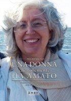 Una donna che follemente ha amato - Benigno (Fra)