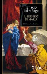 Copertina di 'Il silenzio di Maria'