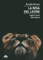 La resa del leone - Soriano Osvaldo