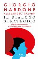 Il dialogo strategico - Giorgio Nardone