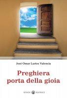 Preghiera porta della gioia - José Omar Larios Valencia