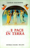 ... E pace in terra - Giorgio Basadonna