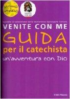 """Un'avventura con Dio. Guida """"Venite con me"""" - Christiane Heinsdorff, Matthias Bolkart"""