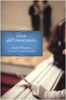 L' età dell'innocenza - Wharton Edith