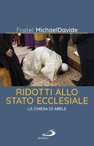Copertina di 'Ridotti allo stato ecclesiale'
