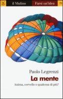 La mente - Legrenzi Paolo