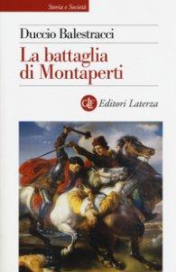 Copertina di 'La battaglia di Montaperti'