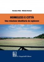 Homeless e città - Michele Bertani, Veronica Polin
