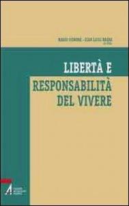 Copertina di 'Libertà e responsabilità del vivere'