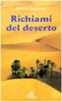 Richiami del deserto - Gasparino Andrea