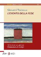 L'evento della fede - Giovanni Trabucco