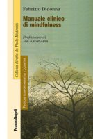 Manuale clinico di mindfulness - Didonna Fabrizio