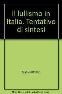 Copertina di 'Il lullismo in Italia. Tentativo di sintesi'
