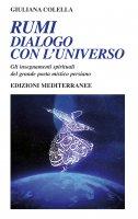 Rumi - dialogo con l'universo - Giuliana Colella