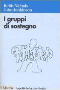 Copertina di 'I gruppi di sostegno'