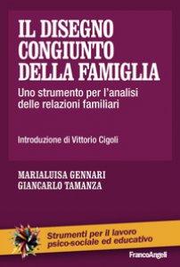 Copertina di 'Il disegno congiunto della famiglia. Uno strumento per l'analisi delle relazioni familiari'
