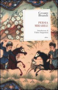 Copertina di 'Persia mirabile'