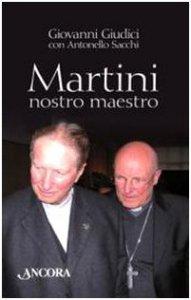 Copertina di 'Martini, nostro maestro'