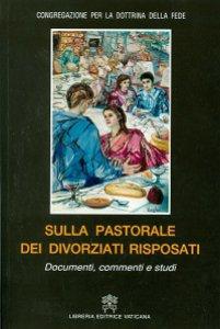 Copertina di 'Sulla pastorale dei divorziati risposati'