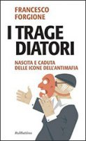 I tragediatori - Francesco Forgione