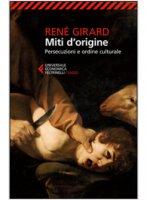 Miti d'origine - Girard René