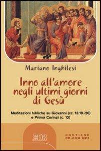Copertina di 'Inno all'amore negli ultimi giorni di Gesù'