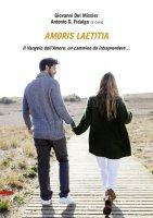 Amoris laetitia. Il vangelo dell'amore: un camino da intraprendere...