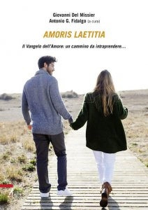 Copertina di 'Amoris laetitia. Il vangelo dell'amore: un camino da intraprendere...'