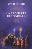 La vendetta di Annibale. C.O.D.E. - Ferri Mauro