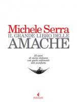 Il grande libro delle amache - Serra Michele