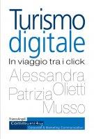 Turismo digitale - Alessandra Olietti, Patrizia Musso