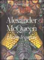 Alexander McQueen. Dietro le quinte. Ediz. a colori - Fairer Robert