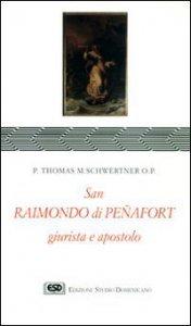 Copertina di 'S. Raimondo di Penafort, giurista e apostolo'