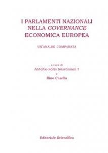 Copertina di 'I parlamenti nazionali nella governance economica europea. Un'analisi comparata'