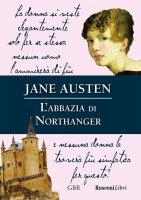 L'abbazia di Northanger - Jane Austen
