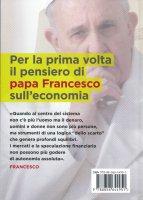 Immagine di 'Papa Francesco - Questa economia uccide'