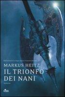 Il trionfo dei nani - Heitz Markus