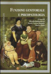 Copertina di 'Funzione genitoriale e psicopatologia'