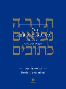 Copertina di 'Bibbia ebraica. Profeti posteriori. Testo ebraico a fronte'