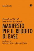 Manifesto per il reddito di base - Emanuele Leonardi, Federico Chicchi