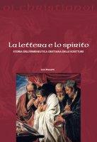 La lettera e lo spirito - Luca Bassetti