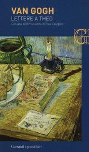 Copertina di 'Lettere a Theo. Con una testimonianza di Paul Gauguin'