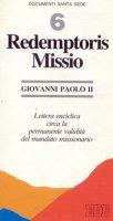 Redemptoris missio. Lettera enciclica circa la permanente validità del mandato missionario - Giovanni Paolo II