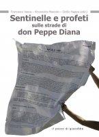 Sentinelle e profeti sulle strade di don Peppe Diana