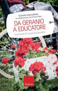Copertina di 'Da geranio a educatore. Frammenti di un percorso possibile'